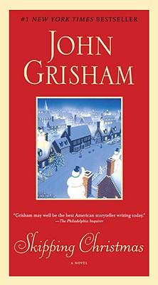 Skipping Christmas By Grisham, John